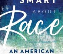 "Literary Thursdays: ""Getting Smart about Race"" with Margaret L. Andersen"