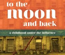 Literary Thursdays: To the Moon and Back: A Childhood Under the Influence  with Lisa Kohn image