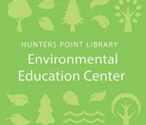 Science Everywhere: Protect Our Pollinators: Hunters Point Environmental Education Center Program