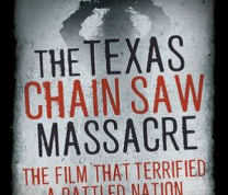 The Texas Chainsaw Massacre:  Film Screening Followed by Author Talk with Joseph Lanza and Q&A