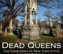"""Literary Thursdays:  """"Dead Queens: The Cemeteries of NYC's Largest Borough"""" with Richard Panchyk... image"""